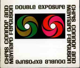 Chris Connor and Maynard Ferguson – Double Exposure