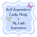 Soft Inspirations Linky Party 8