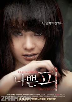 Huyết Nhục - Dirty Blood (2012) Poster
