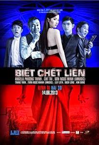 Biết Chết Liền - Biet Chet Lien poster