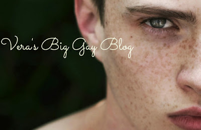 Veras big gay blog