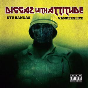 Stu Bangas & Vanderslice - Diggaz With Attitude