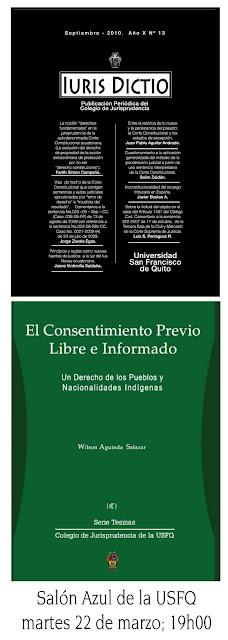 """Lanzamiento: """"El Consentimiento Previo Libre e Informado"""" y """"Iuris Dictio"""" - revista de jurisprudencia: 22 Marzo, Salón Azul USFQ"""