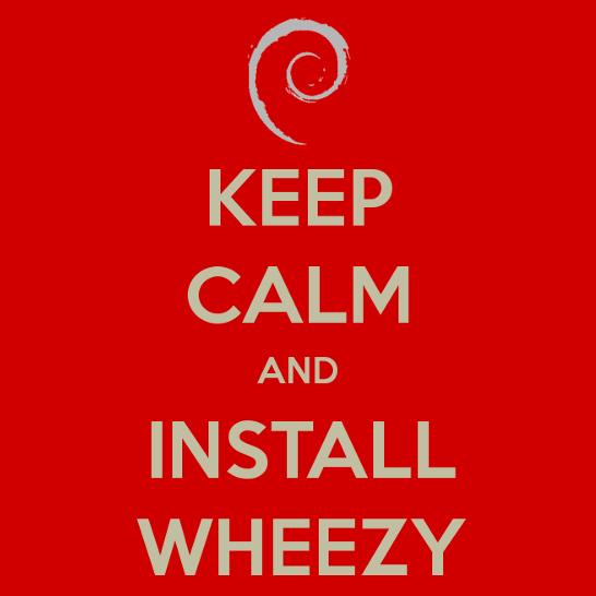 https://lh6.googleusercontent.com/-zqa9LvNGpPo/UYdl39VQ0gI/AAAAAAAAFtc/VMTObD4Y6Og/s800/Keep_calm_and_install_debian_wheezy.jpg