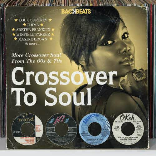 Backbeats: Crossover To Soul (More Crossover Soul From The 60s & 70s) (2013)