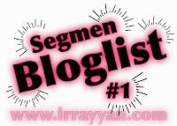 http://www.irrayyan.com/2014/06/segmen-bloglist-irrayyancom-1-julai-ramadhan-1435H.html