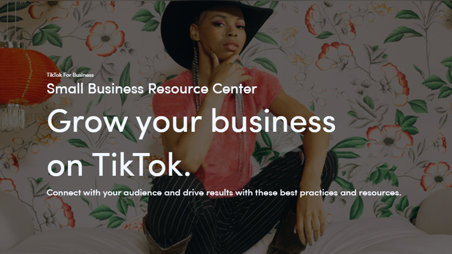 TikTok Small Business Resource Center