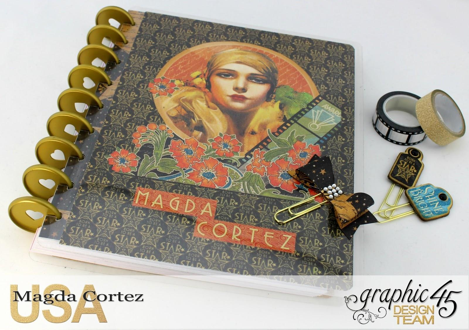 My G45 Planner 2017- Vintage Hollywood- By Magda Cortez- Product of Graphic 45- Photo 01 of 09- with Tutorial.jpg