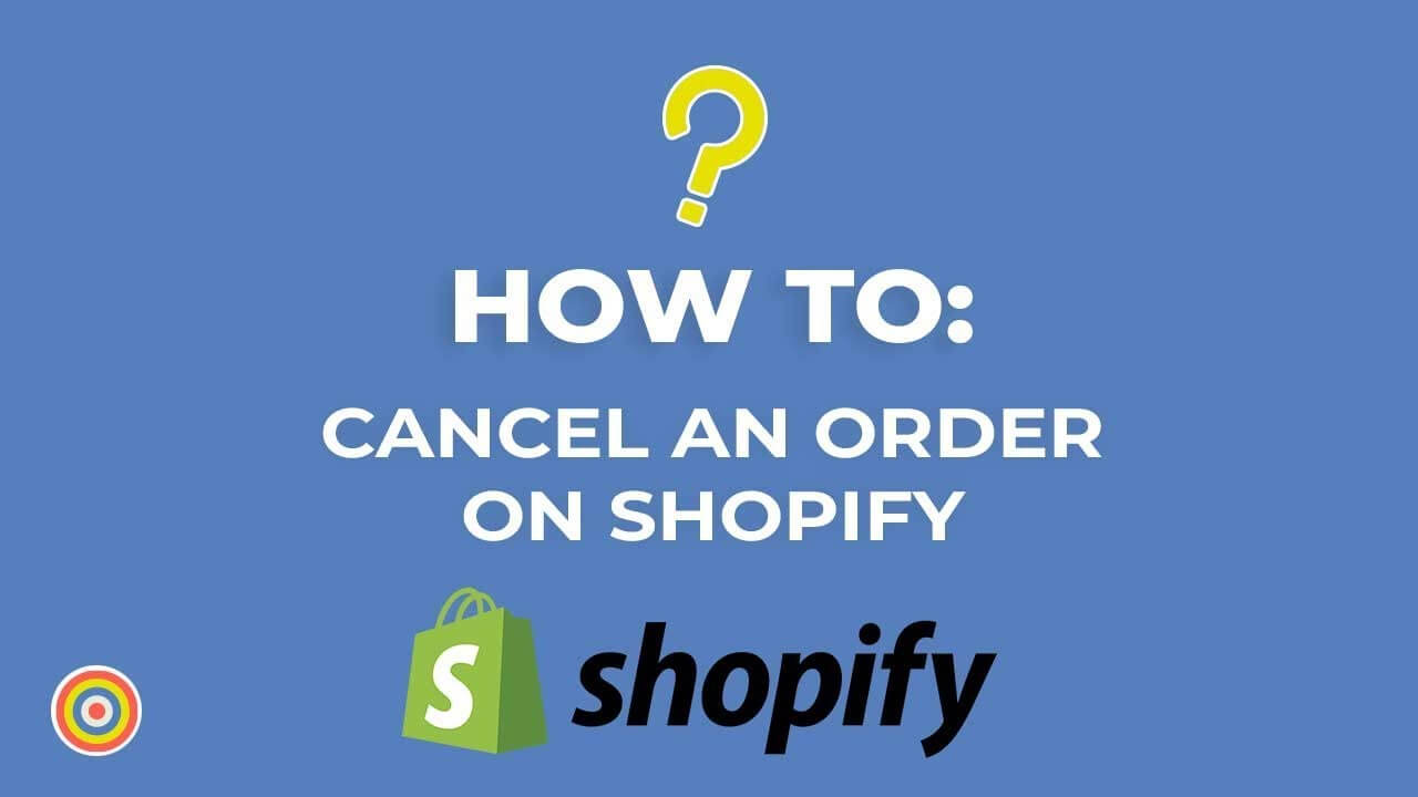 Shopify cancel order