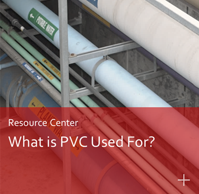 What is PVC Used For?