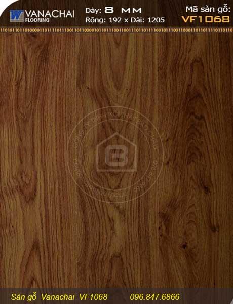 Thông tin sàn gỗ Vanachai VF1068 của Nội Thất Bảo Châu
