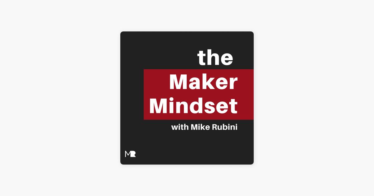 The Maker Mindset