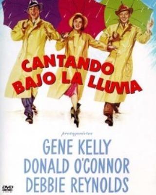 Cantando bajo la lluvia (1952, Stanley Donen y Gene Kelly)