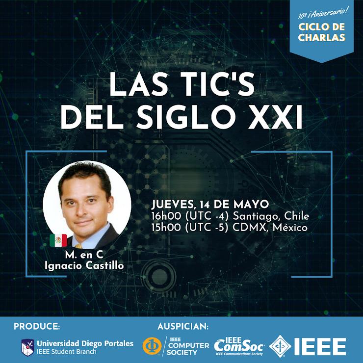 """M. en C. Ignacio Castillo: """"Las TIC'S del siglo XXI"""""""