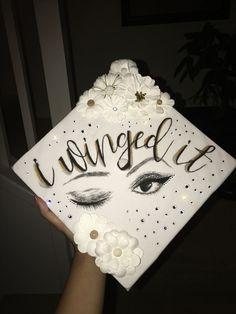 "A graduation cap that reads ""I winged it."""