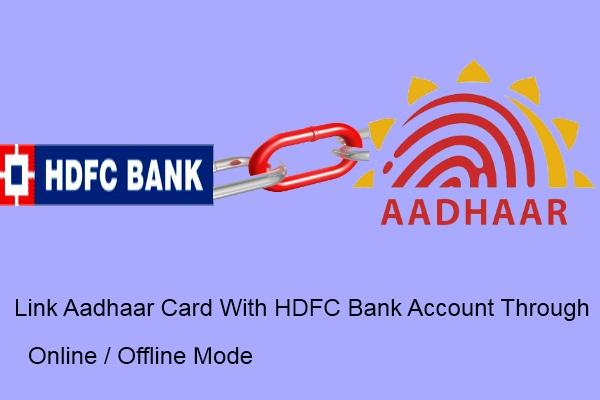Aadhar Card Linking to HDFC Bank