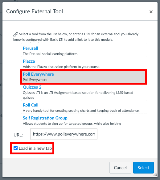 """Screenshot for the settings to configure an External Tool in Canvas. The screenshot highlights the location of Poll Everywhere in the list of external tools and the """"Load in a new tab"""" checkbox is selected."""