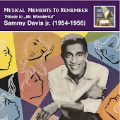 "Musical Moments To Remember: Tribute to ""Mr. Wonderful"" – Sammy Davis, Jr."