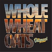 Whole-Wheat Oats