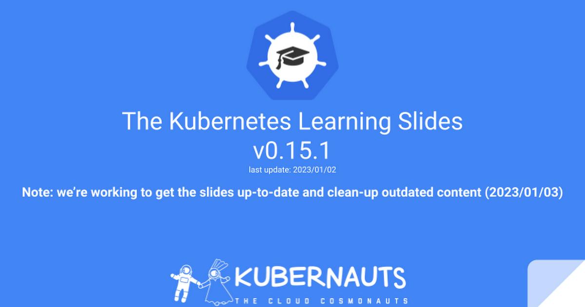 Kubernauts' Kubernetes Learning Slides v0 11 - Google Slides