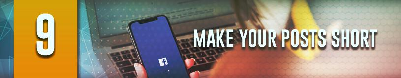 Keep Your FB Post Short also will help improve your engagement on Facebook