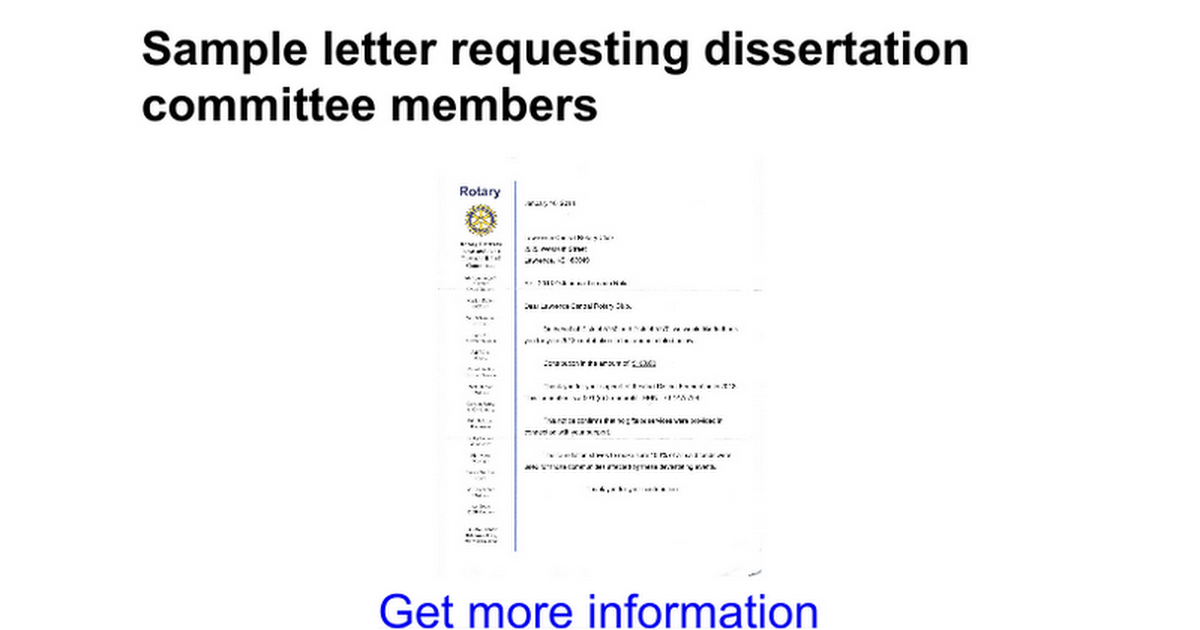 dissertation committee request letter Whenever you start to think seriously about your dissertation topic (for a few   most interventionist, and all will write recommendations for you when requested.