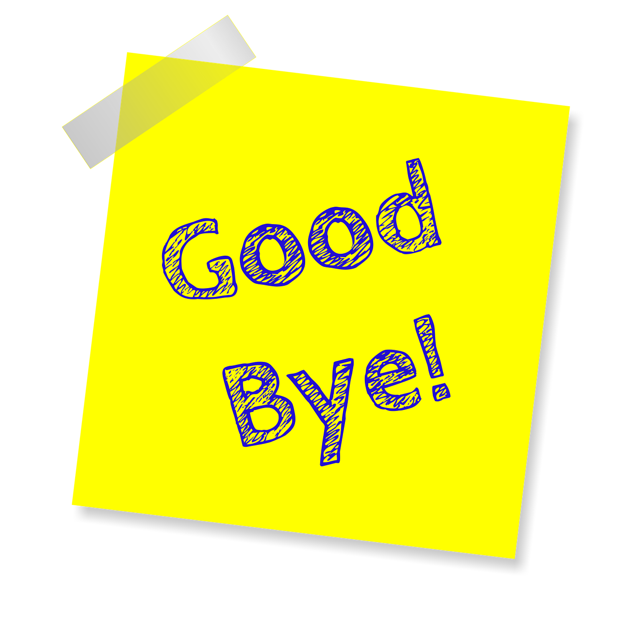 "A yellow piece of paper with ""Goodbye"" written on it"