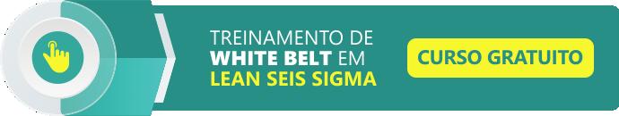 Curso de White Belt em Lean Seis Sigma!