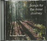 Songs for the Inner Journey CD: $10.00 + S&H