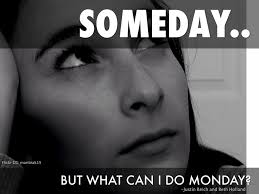 Image result for someday monday