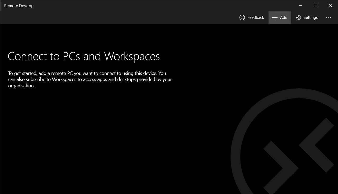 Connect to PCs and Workspacess