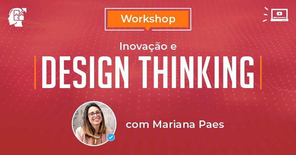 Workshop Inovação e Design Thinking