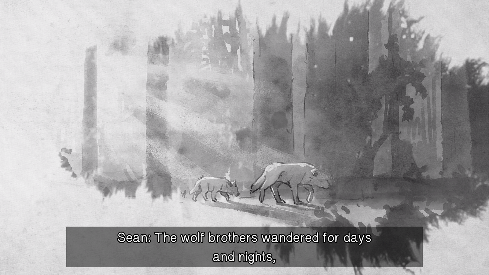 """A watercolour style image of two wolves, one bigger and one smaller, travelling through a forest. The subtitles read: """"Sean: The wolf brothers wandered for days and nights,"""""""