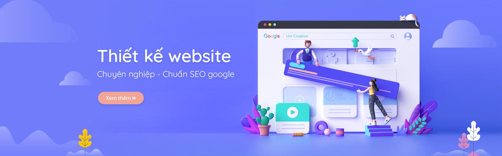 3+ Lý do bạn nên thiết kế website tại Uni Creation