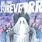 MC Chris Foreverrr, Pt. 1