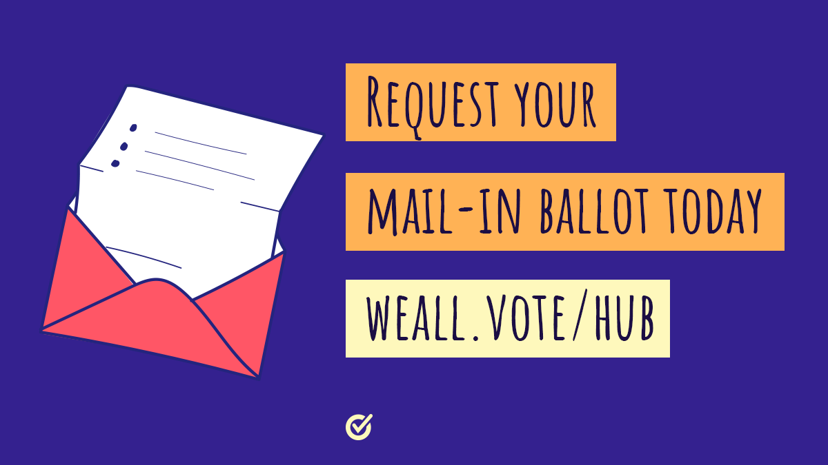 Request Your Ballot Day: Voters Should Not Have To Choose Between Their Health and Their Vote