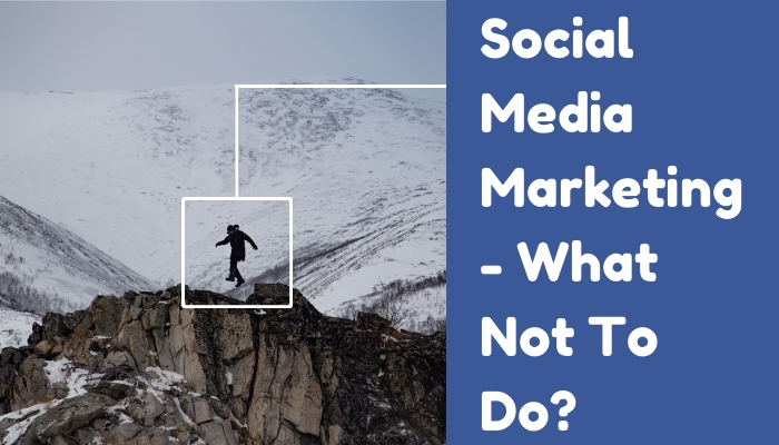 social-media-marketing-what-not-to-do.jpg