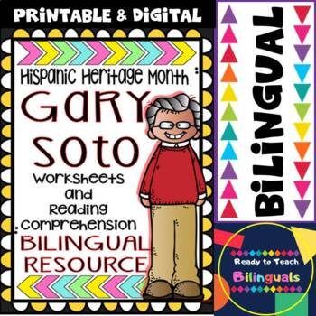 Hispanic Heritage Month- Gary Soto -Worksheets and Readings-Dual