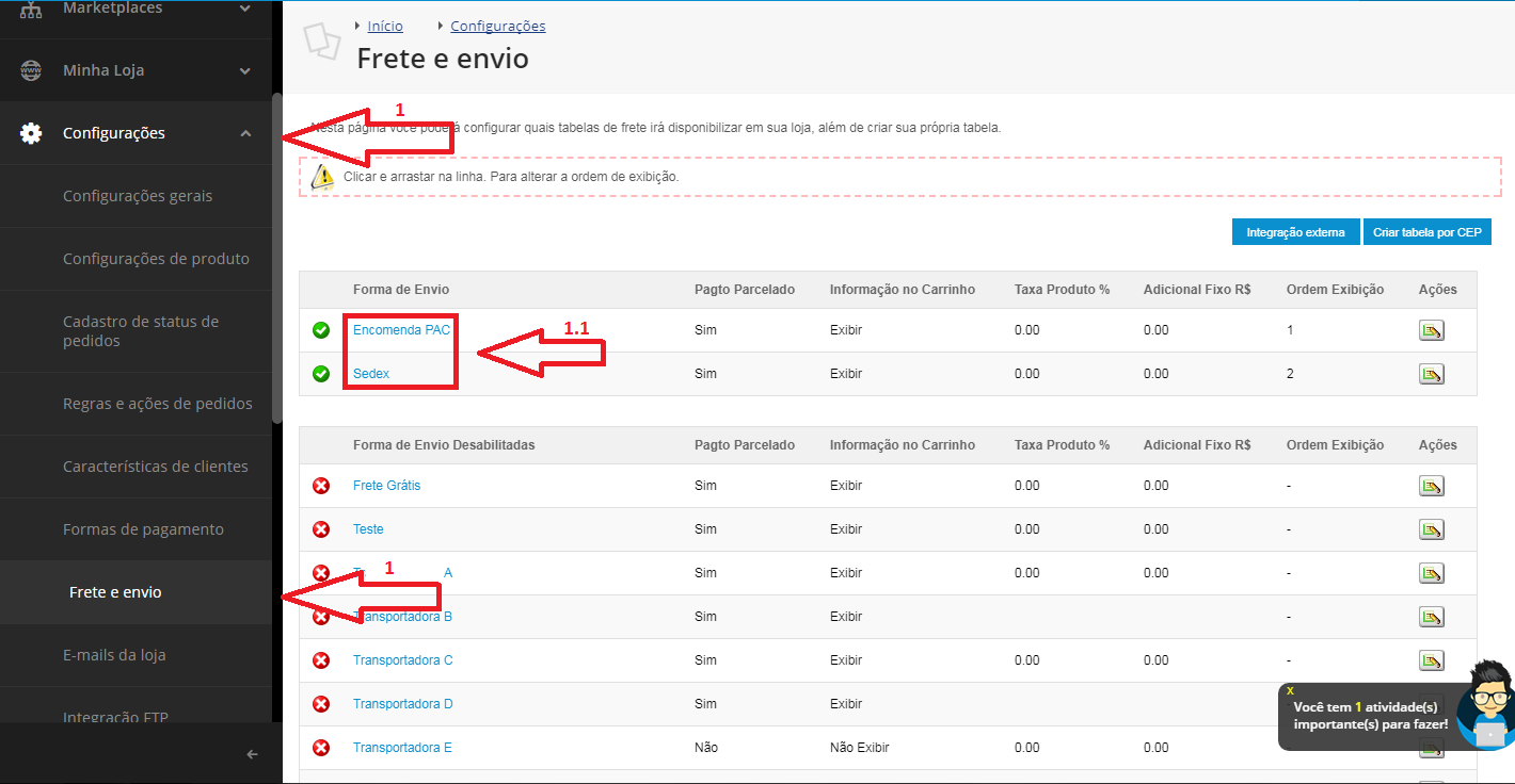 """a79c7e4e77f 1.1 - Clique no próprio nome das tabelas """"PAC Sedex"""" abrirá a aba principal  da tabela onde as edições são opcionais"""