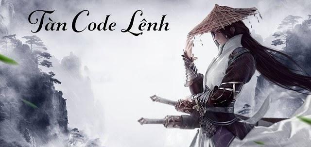 Tàn Code Lệnh 1 - Huyết Hải Thâm Cừu