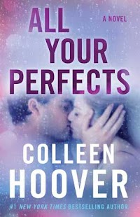 Release Date - 7/17  Colleen Hoover delivers a tour de force novel about a troubled marriage and the one old forgotten promise that might be able to save it.  Quinn and Graham's perfect love is threatened by their imperfect marriage. The memories, mistakes, and secrets that they have built up over the years are now tearing them apart. The one thing that could save them might also be the very thing that pushes their marriage beyond the point of repair.  All Your Perfects is a profound novel about a damaged couple whose potential future hinges on promises made in the past. This is a heartbreaking page-turner that asks: Can a resounding love with a perfect beginning survive a lifetime between two imperfect people?