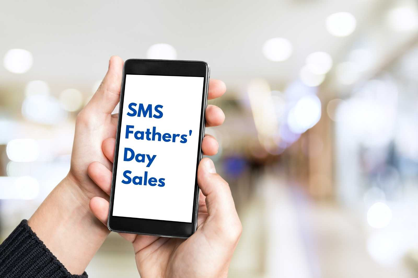Fathers Day SMS Marketing