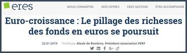 eres le pillage des richesses des fonds en euros se poursuit