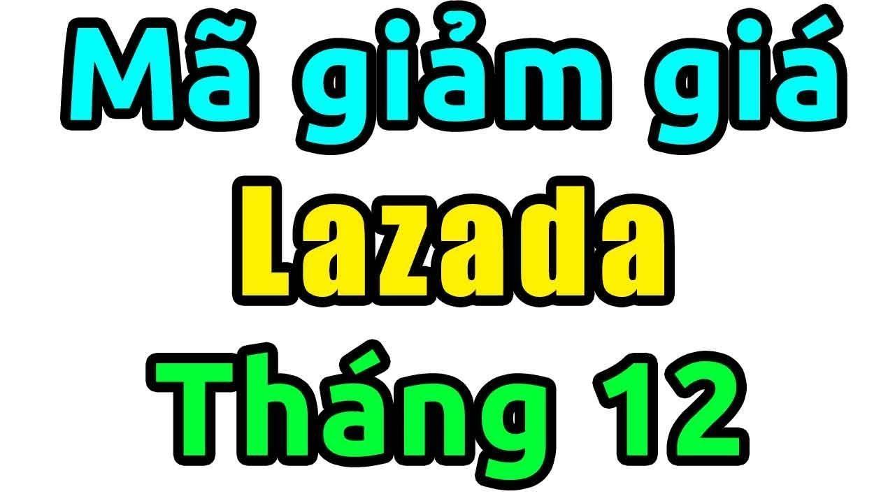 Thu thập mã giảm giá Lazada hợp lý