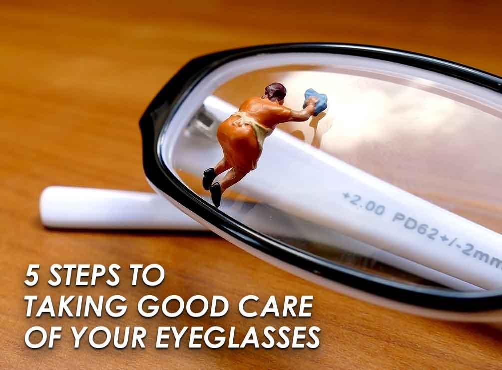 Taking Good Care of Your Eyeglasses