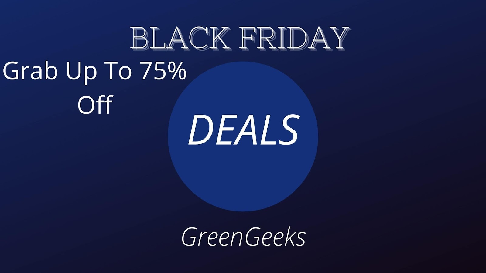 GreenGeeks: Grab Up To 75% Off