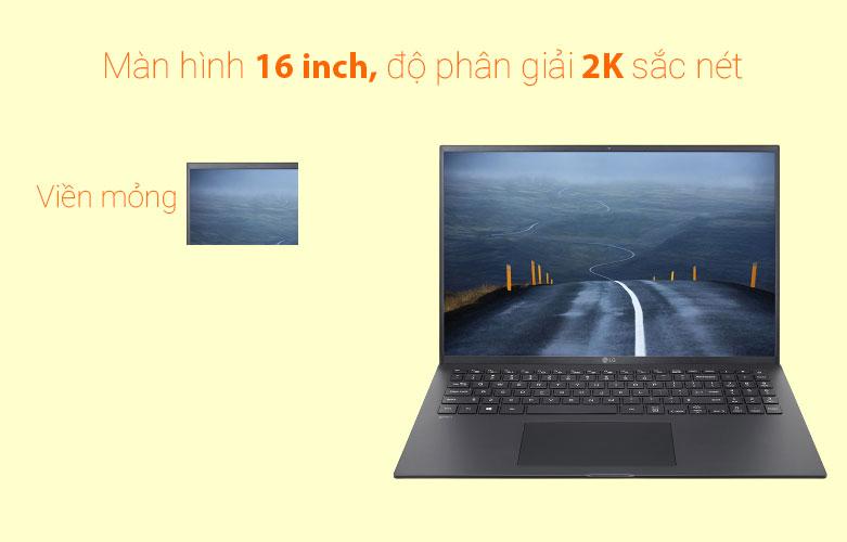 Laptop LG Gram 2021 16Z90P-G.AH75A5 (i7-1165G7) (Đen)   Màn hình 16inch sắc nét