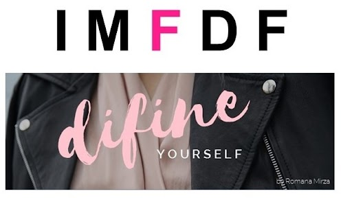 "International Modest Fashion and Design Festival and ""difine yourself"" by Romana Mirza."