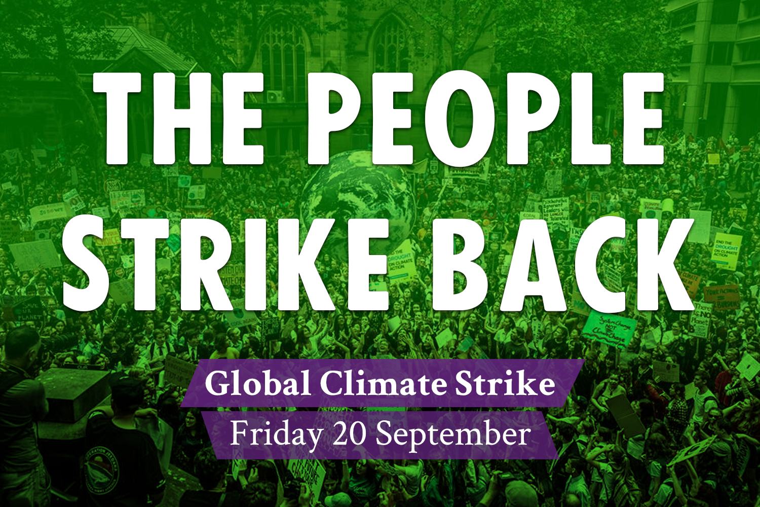 The people strike back. Global Climate Strike Friday 20 September