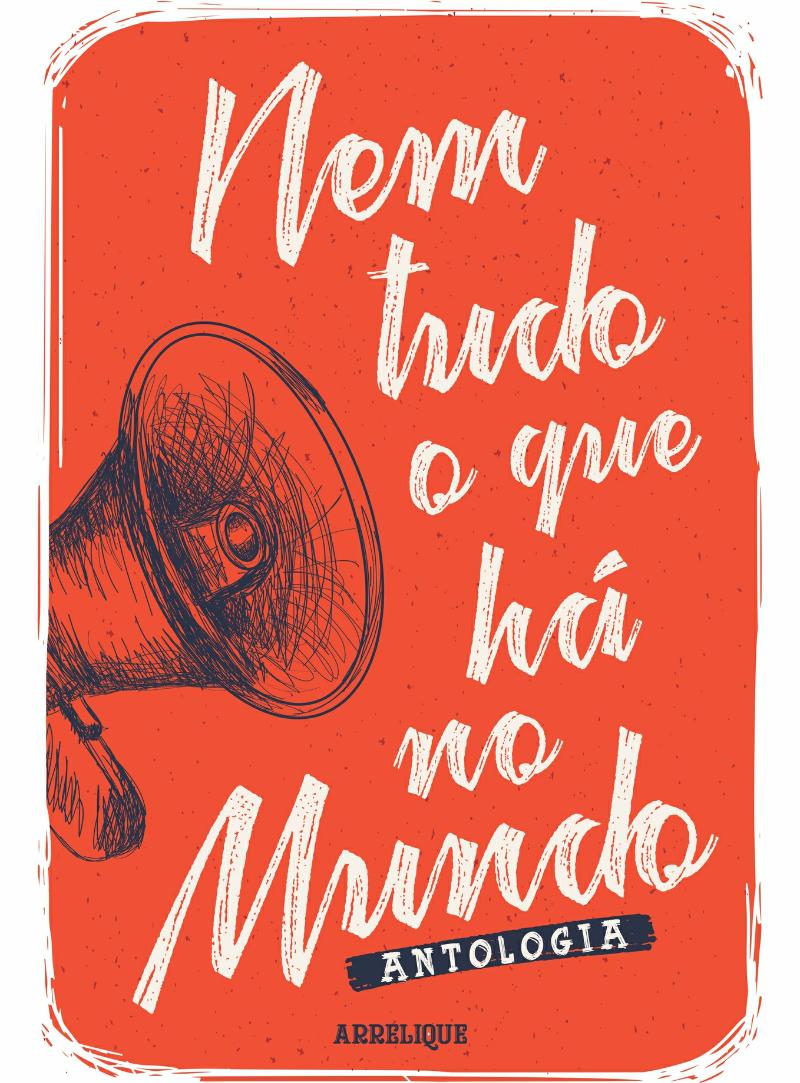 Capa da antologia Nem tudo que há no mundo é uma obra do multiartista Silvano Barbosa